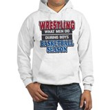 Wrestling What Men Do Hoodie