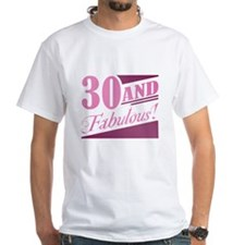30 & Fabulous Shirt
