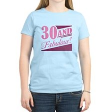 30 & Fabulous T-Shirt