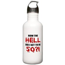 50th Birthday Gag Gift Water Bottle
