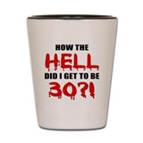 30th Birthday Gag Gift Shot Glass