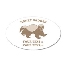 Personalize Honey Badger 22x14 Oval Wall Peel