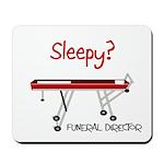 Funeral Director/Mortician Mousepad