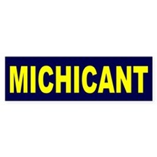 Michicant Anti Michigan Footb Bumper Sticker