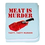 Meat is Murder Tasty Murder baby blanket