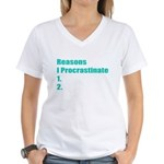 Reasons I Procrastinate Women's V-Neck T-Shirt