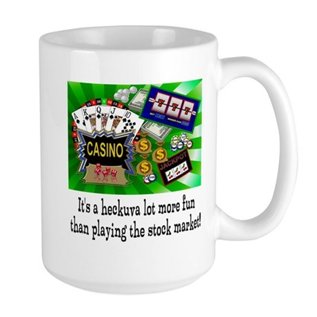 Casino trumps stock market Large Mug