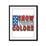 Show Your Colors Framed Panel Print