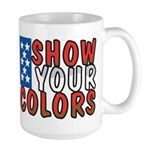 Show Your Colors Large Mug