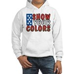 Show Your Colors Hooded Sweatshirt