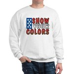 Show Your Colors Sweatshirt