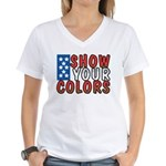 Show Your Colors Women's V-Neck T-Shirt
