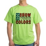 Show Your Colors Green T-Shirt
