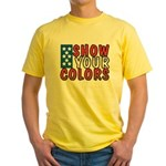 Show Your Colors Yellow T-Shirt