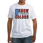 Show Your Colors Fitted T-Shirt
