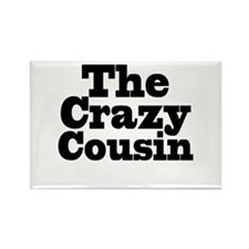 The Crazy Cousin Rectangle Magnet