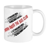 Thrown Under the Bus Club Small Mugs