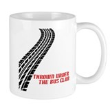 Thrown Under the Bus Club Small Mug