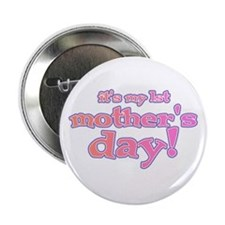 1st Mother's Day Button