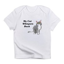 My Cat Whispers Back Infant T-Shirt