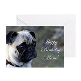 Happy Birthday Mom Pug Greeting Card
