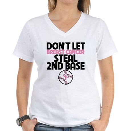 Dont Let Cancer Steal 2nd Base Women's V-Neck T-Sh