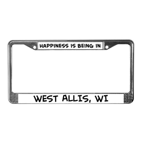 Happiness is West Allis License Plate Frame