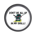 All Up In My Grill Wall Clock