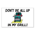 All Up In My Grill Sticker (Rectangle 10 pk)