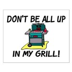 All Up In My Grill Small Poster