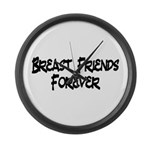 Breast Friends Forever Large Wall Clock