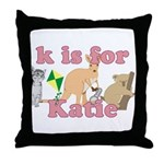 K is for Katie Throw Pillow