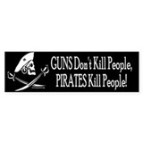 Guns Don't Kill People, Pirates Do Bumper Bumper Sticker