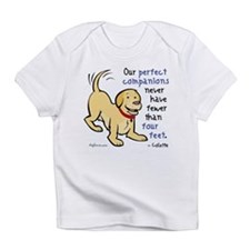 Four Feet (Dog) Infant T-Shirt