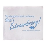 Extraordinary! (Daughter) Throw Blanket