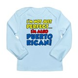 Not Just Perfect Puerto Rican Long Sleeve Infant T
