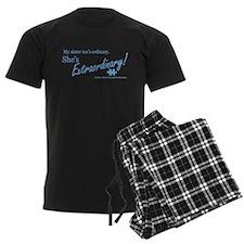 Extraordinary! (Sister) Pajamas