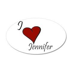 I love Jennifer 22x14 Oval Wall Peel