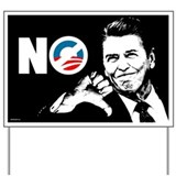 Reagan - NO! Yard Sign