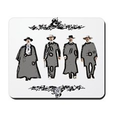 """Lawmen or Outlaws"" Mousepad"