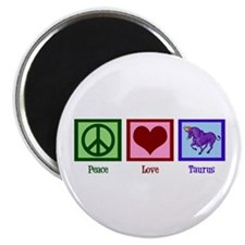 Peace Love Taurus Magnet