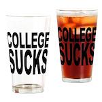 College Sucks Pint Glass