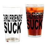 Girlfriends Suck Pint Glass