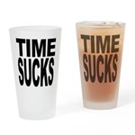 Time Sucks Pint Glass
