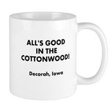All's Good in the Cottonwood Mug