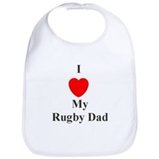 I love My Rugby Dad Bib