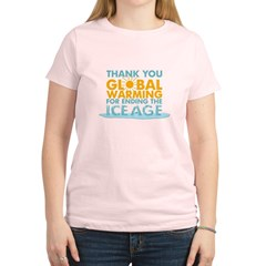 Thank You Global Warming For Women's Light T-Shirt