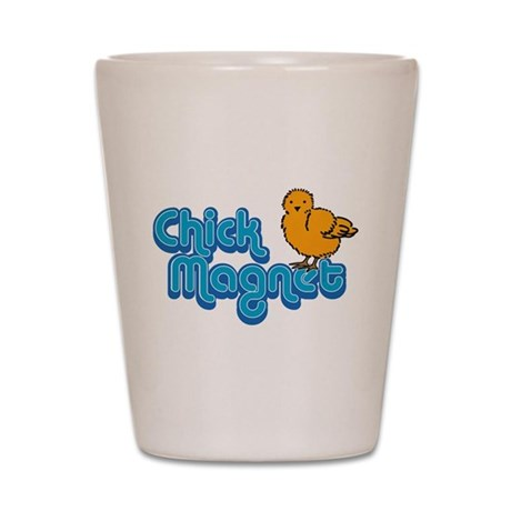 Chick Magnet Shot Glass