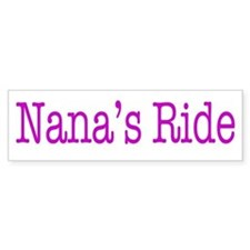 Nana's Ride Bumper Sticker