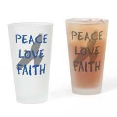 Peace Love Faith Drinking Glass